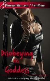 Book Cover for Disobeying His Goddess (by KinkyWriter)