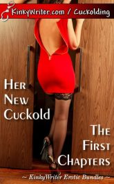 Book Cover for Her New Cuckold: The First Chapters (by KinkyWriter)