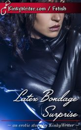 Book Cover for Latex Bondage Surprise (by KinkyWriter)