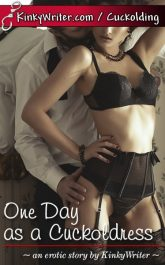 Book Cover for One Day as a Cuckoldress (by KinkyWriter)