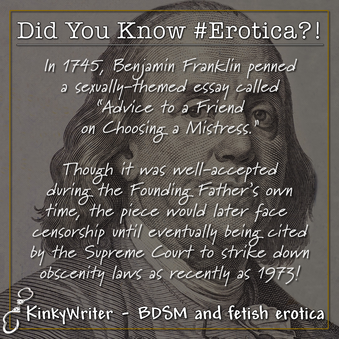 """In 1745, Benjamin Franklin penned a sexually-themed essay called """"Advice to a Friend on Choosing a Mistress."""
