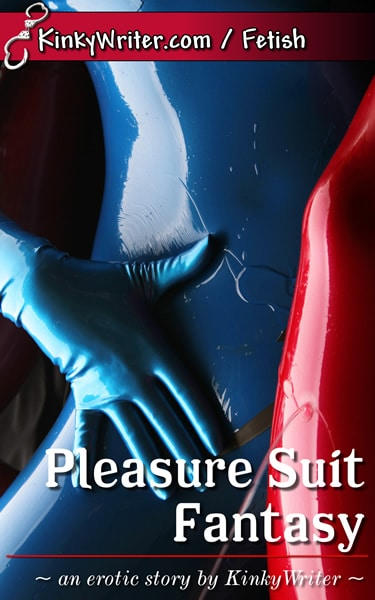 Book Cover for Pleasure Suit Fantasy (by KinkyWriter)