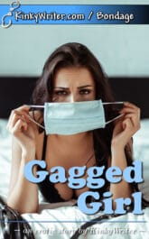 Book Cover for Gagged Girl (by KinkyWriter)