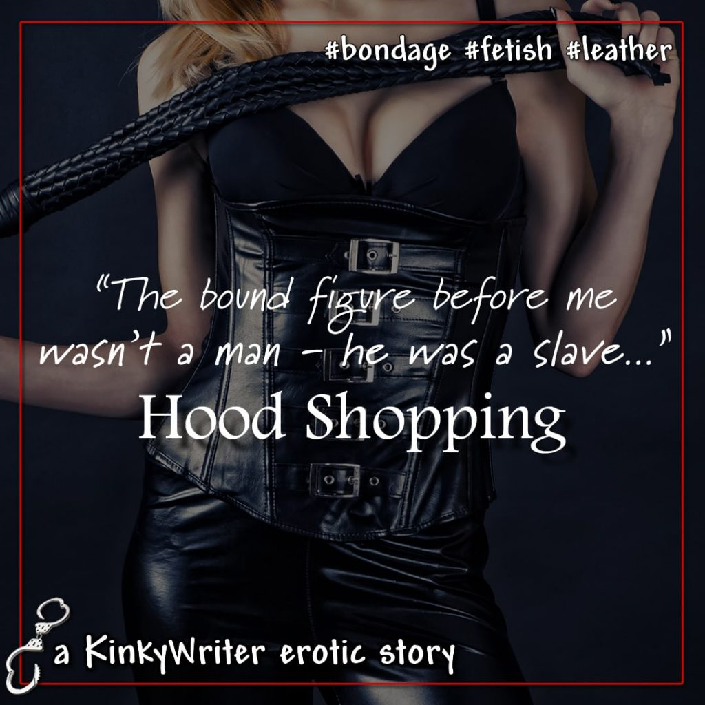 """The bound figure before me wasn't a man - he was a slave..."" - Hood Shopping"